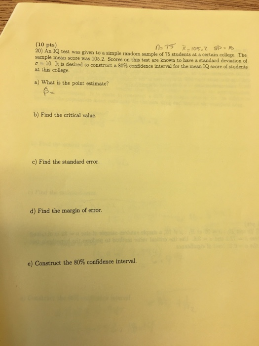 Solved: An IQ Test Was Given To A Simple Random Sample Of ...