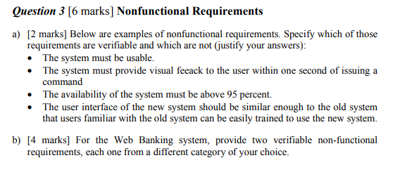 Question 3 6 Marks Nonfunctional Requirements A Chegg