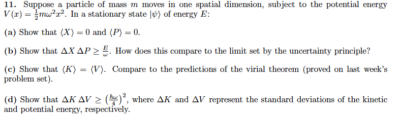 Solved 11 Suppose A Particle Of Mass M Moves In One Spat