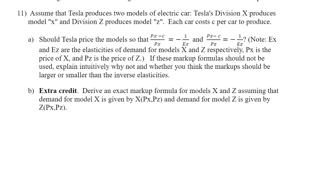 Solved: Assume That Tesla Produces Two Models Of Electric