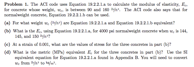 Solved The Aci Code Uses Equation 19 2 2 1 A To Calculat
