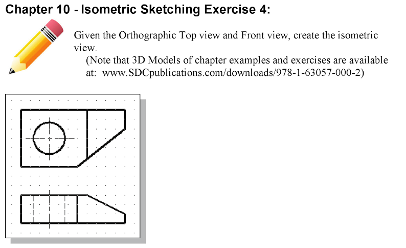 Solved: Chapter 10 Isometric Sketching Exercise 3: Given T