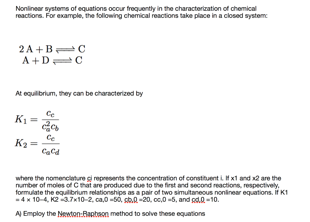 Nonlinear Systems Of Equations Occur Frequently In Chegg