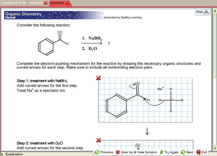 Solved complete the electron pushing mechanism for the re question 6 of 35 incorrect incorrect map organic chemistry mexwel presented by sapling learning consider the fandeluxe Images