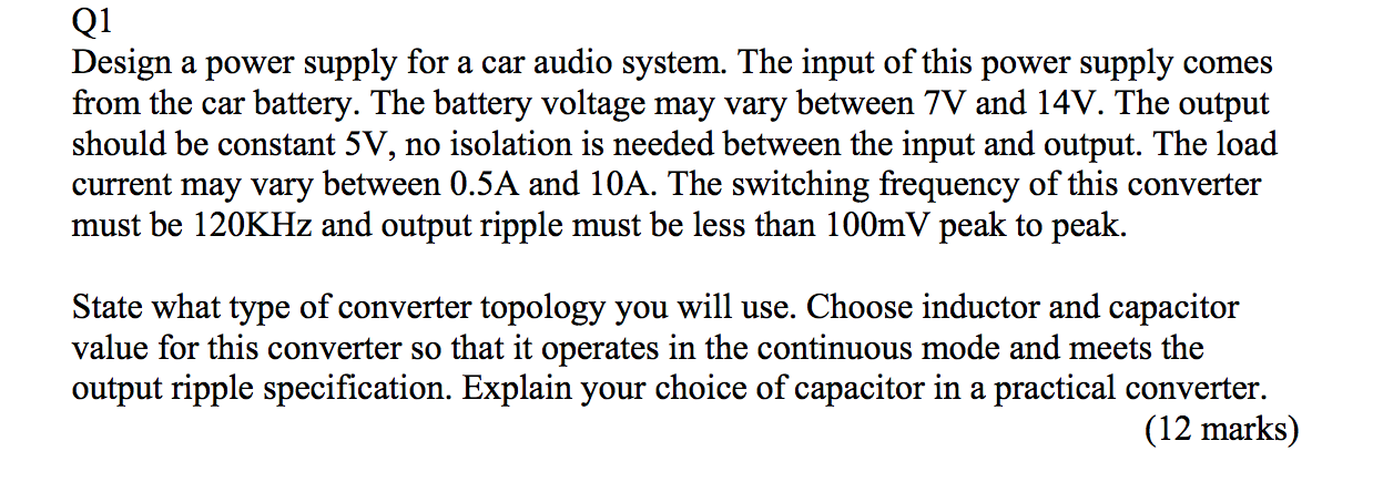 Solved: Design A Power Supply For A Car Audio System  The