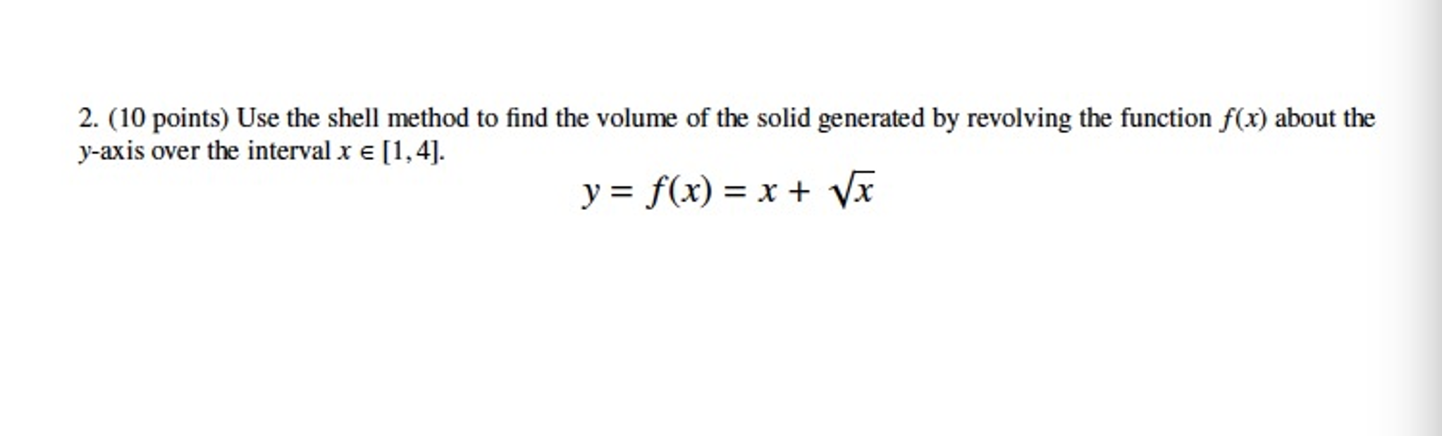 Use The Shell Method To Find The Volume Of The Sol