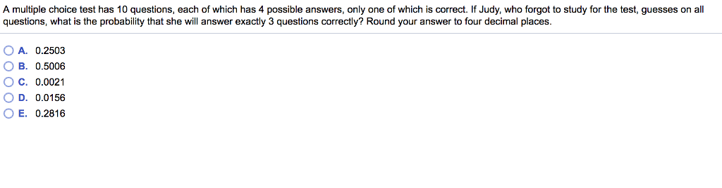 Solved: A Multiple Choice Test Has 10 Questions, Each Of W