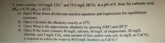 Chemistry archive december 14 2016 chegg a water contains 100 mgl co2 3 and 750 mg fandeluxe Choice Image