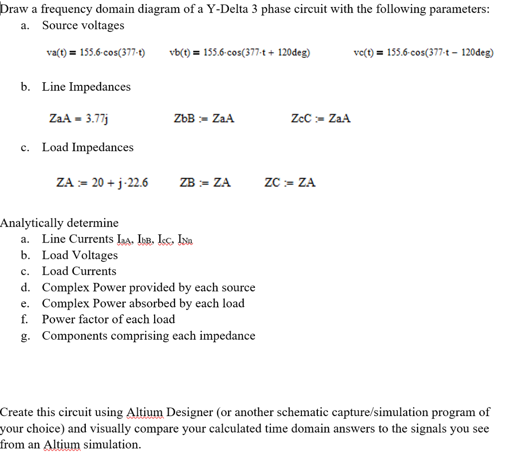 Solved: Draw A Frequency Domain Diagram Of A Y-Delta 3 Pha ... on ic schematic diagram, a schematic circuit, circuit diagram, layout diagram, simple schematic diagram, a schematic drawing, template diagram, as is to be diagram, ups battery diagram,