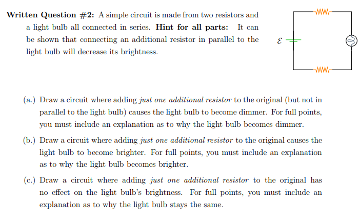 Solved: Written Question #2: A Simple Circuit Is Made From ...