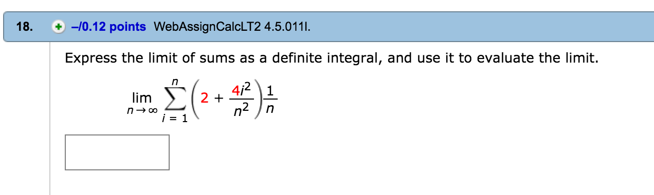 Solved: Express The Limit Of Sums As A Definite Integral ...