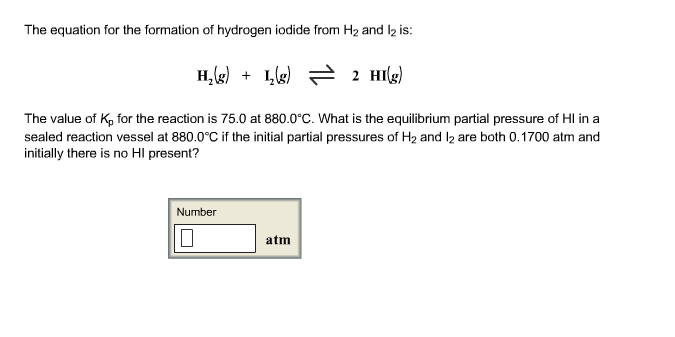 Solved The Equation For The Formation Of Hydrogen Iodide
