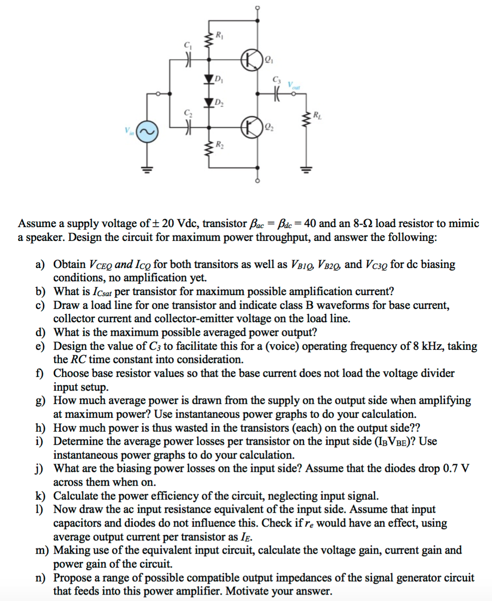 Solved Consider The Following Class Ab Power Amplifier C A Circuit See More Show Transcribed Image Text Complementary Emitter Follower Pair Which Uses Split Supply