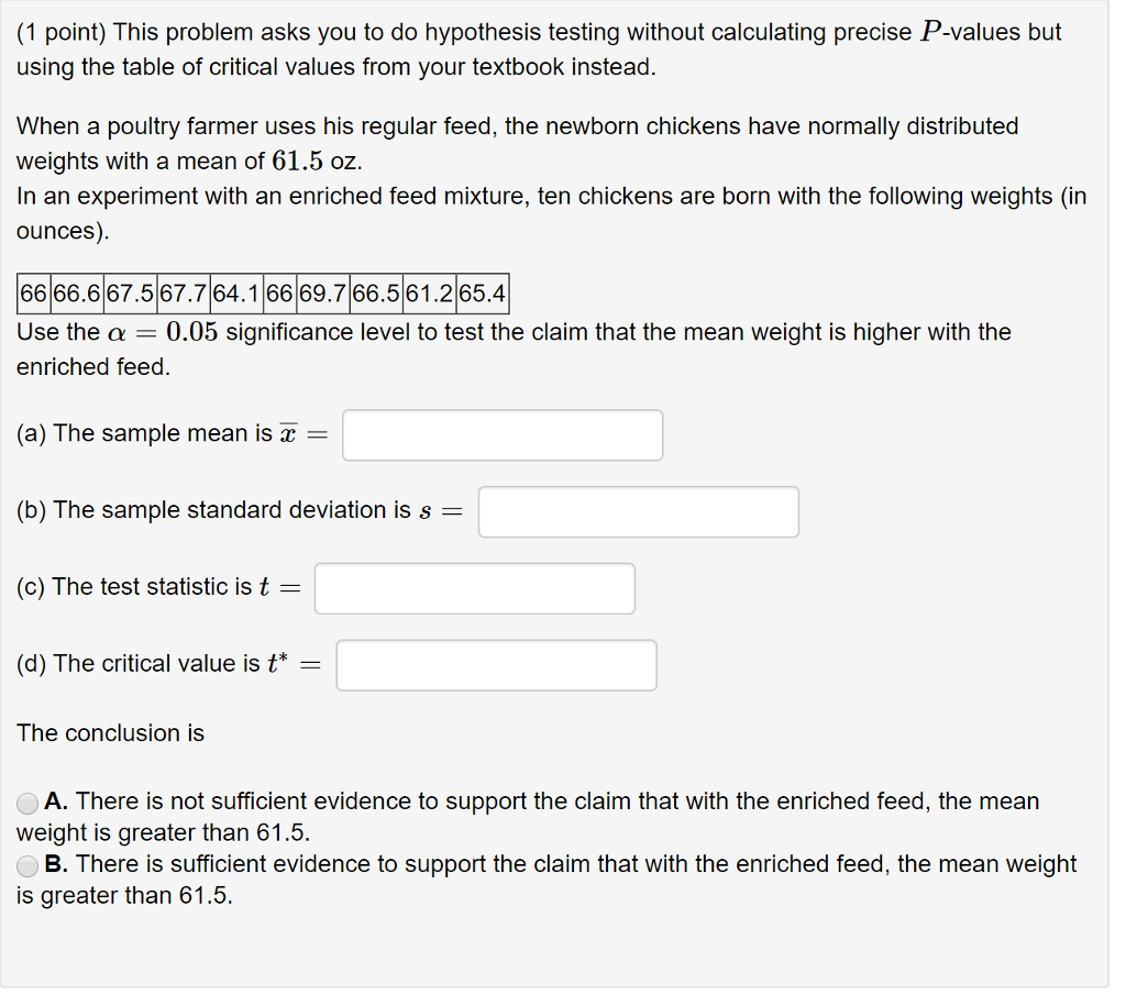 (1 Point) This Problem Asks You To Do Hypothesis Testing Without Calculating  Precise P