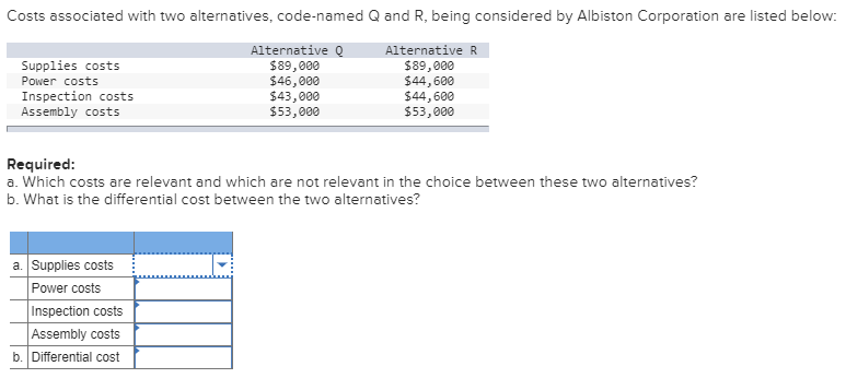 Solved: Costs Associated With Two Alternatives, Code-named