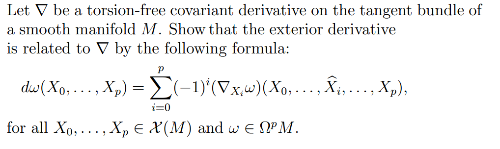 Let Be A Torsion Free Covariant Derivative On The Tangent Bundle Of A  Smooth Manifold