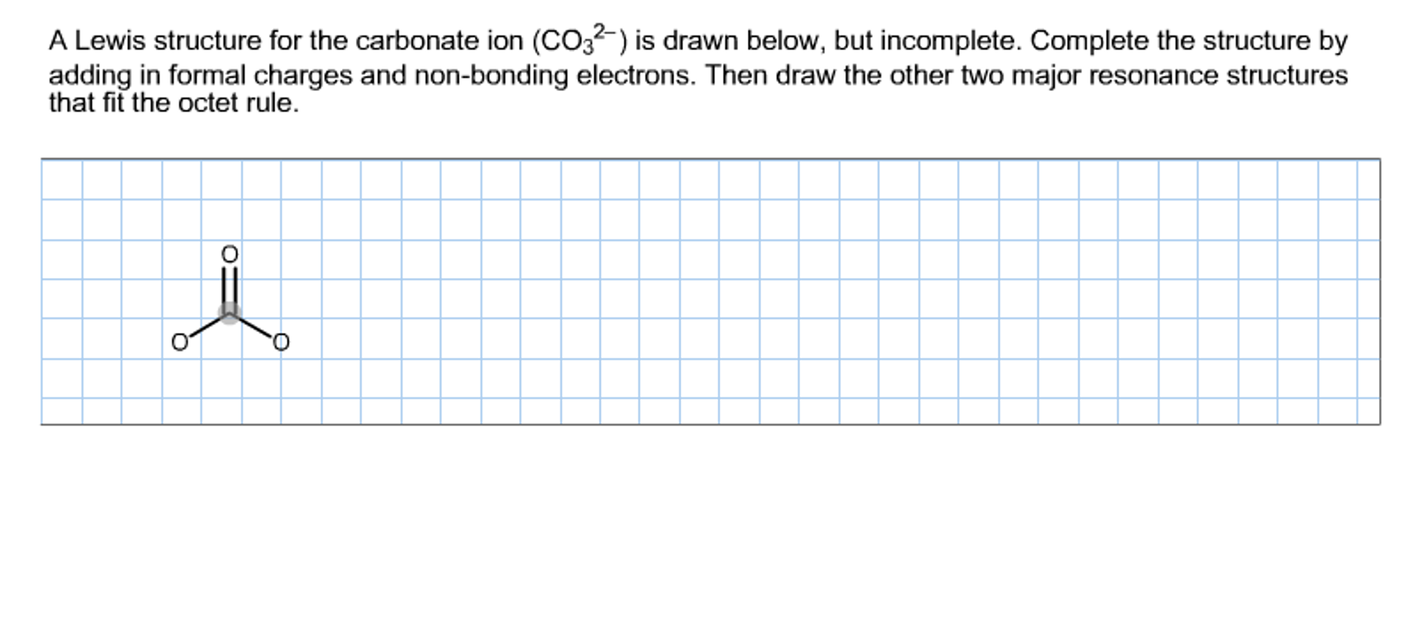 Solved: A Lewis Structure For The Carbonate Ion Is Drawn B ...