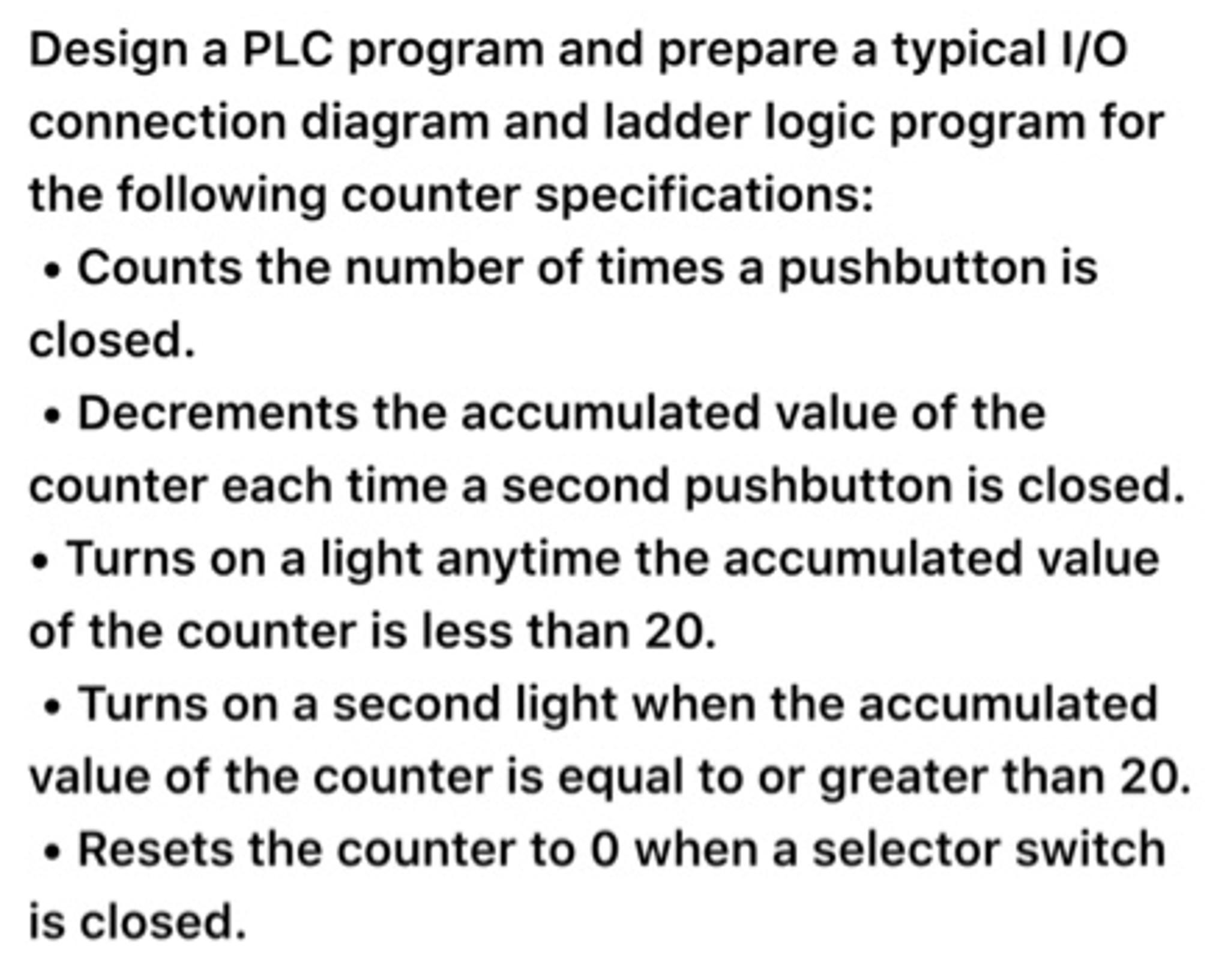 Solved Design A Plc Program And Prepare Typical I O Con Logic Diagram