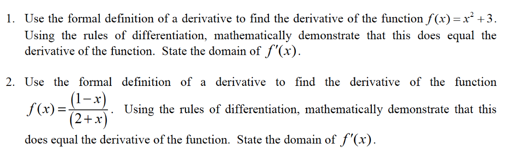 Use The Formal Definition Of A Derivative To Find The Derivative Of The  Function