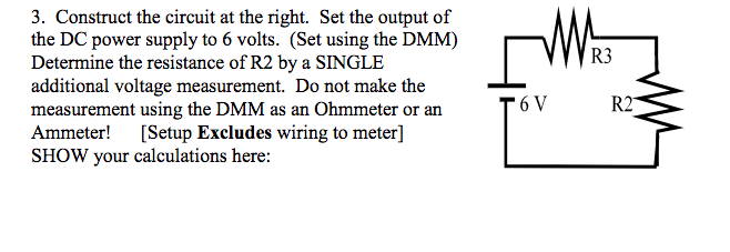 Solved: What Is The Way To Find The R2 Using The Voltmeter