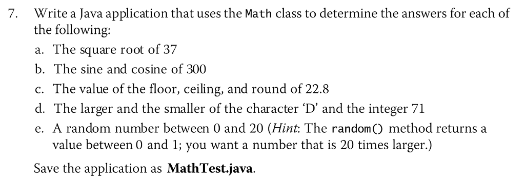 Solved Write A Java Application That Uses The Math Class
