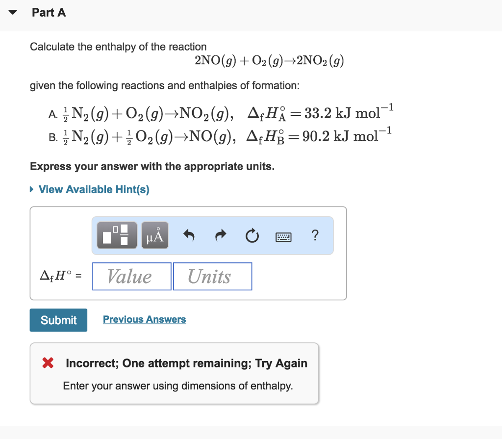 Solved: PartA Calculate The Enthalpy Of The Reaction 2NO ...