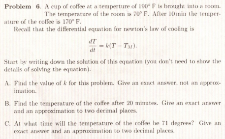 A cup of coffee at a temperture of 190 degree F