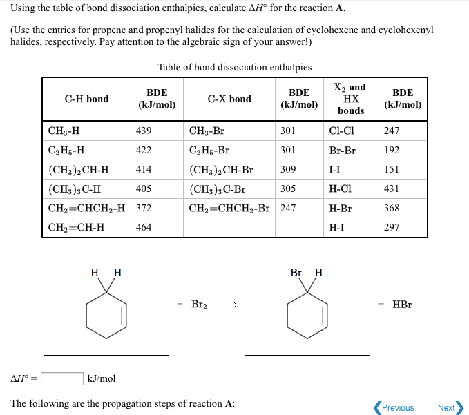 Solved using the table of bond dissociation enthalpies c question using the table of bond dissociation enthalpies calculate 1 for the reaction a use the entri ccuart Images