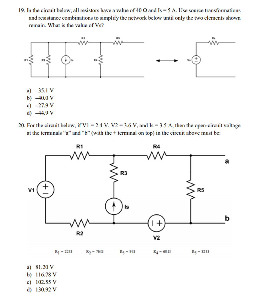 Solved 19 In The Circuit Below All Resistors Have A Val Designing Resistor Network Series Value Of 40 And