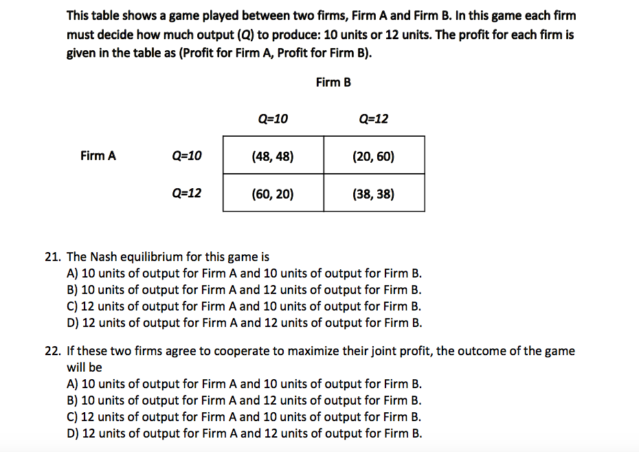 question this table shows a game played between two firms firm a and firm b in this game each firm must