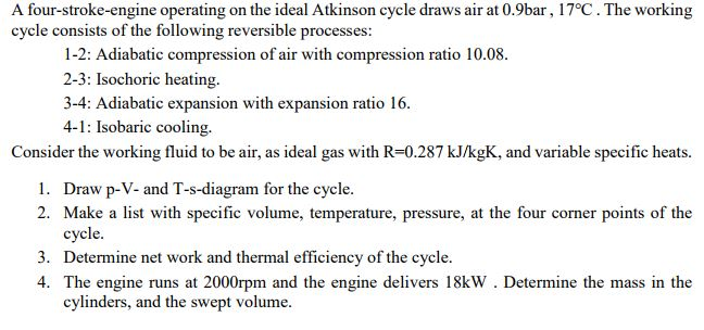 Solved A Four Stroke Engine Operating On The Ideal Atkins