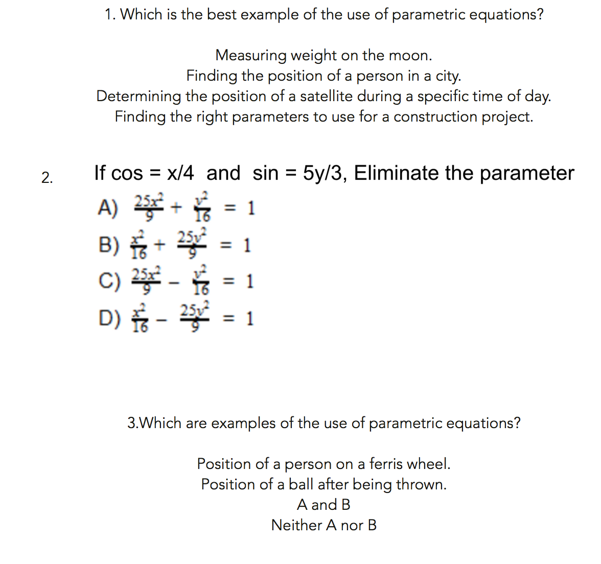 Solved: Which Is The Best Example Of The Use Of Parametric