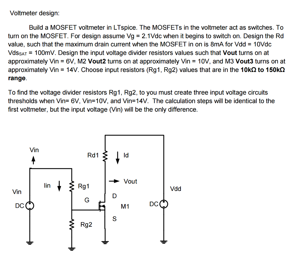 Solved: Build A MOSFET Voltmeter In LT Spice  The MOSFETs