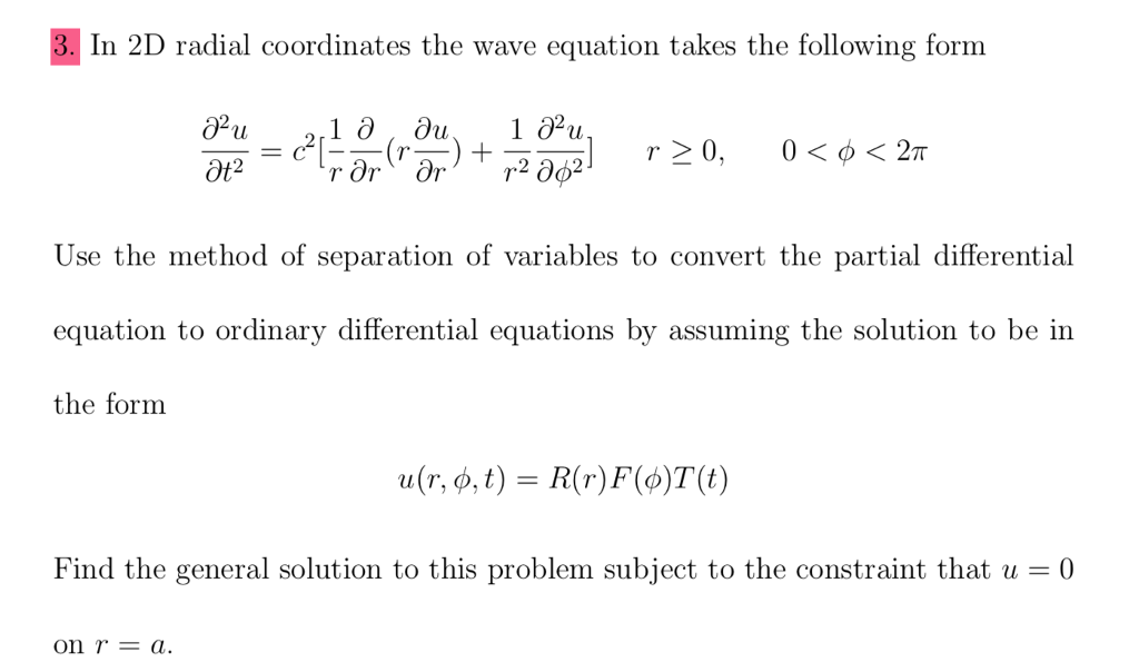 Solved: In 2D Radial Coordinates The Wave Equation Takes T