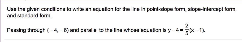 Solved Write For A Point Slope Form B Slope Intercept