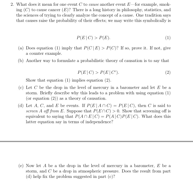 Solved 2 What Does It Mean For One Event C To Cause Anot