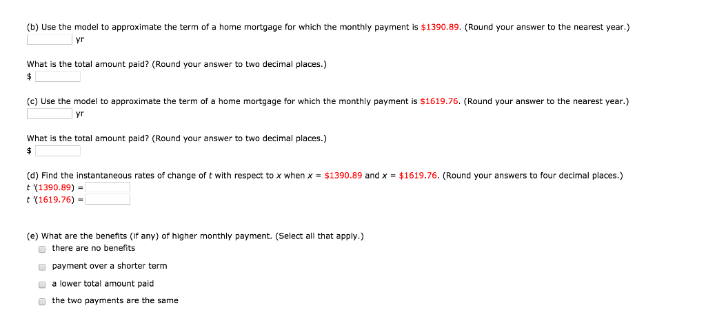 Solved The Term T In Years Of A 200000 Home Mortgage