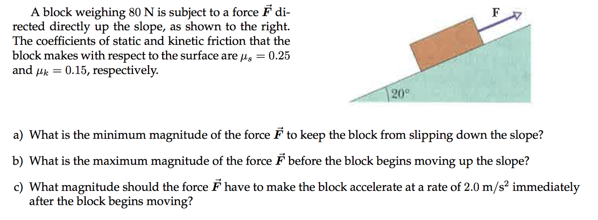 solved can someone help me with this easy force and fricta block weighing 80 n is subject to a force f di rected directly up