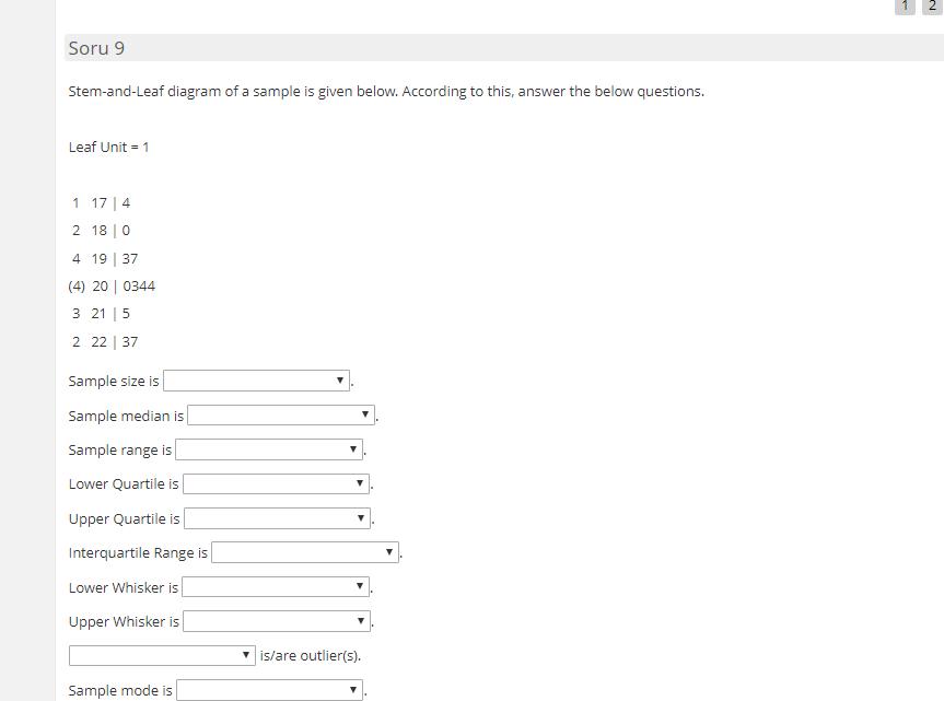 Stem And Leaf Diagram Questions.Solved Soru 9 Stem And Leaf Diagram Of A Sample Is Given