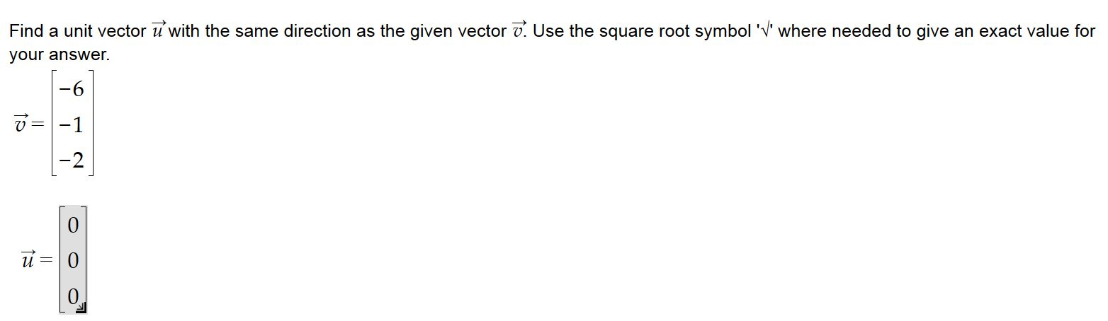 Solved Find A Unit Vector It With The Same Direction As T