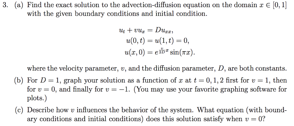Solved: 3  (a) Find The Exact Solution To The Advection-di