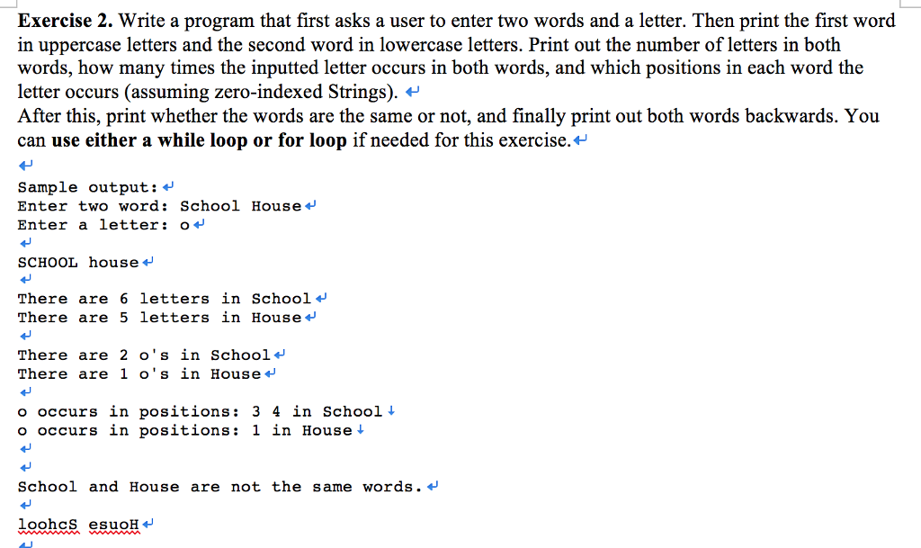 Write A Program That First Asks A User To Enter Two Words And