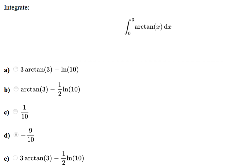Solved: Integrate: Arctan(x) Dx A) 3 Arctan(3) - In(10) B ...