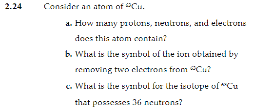 Solved Consider An Atom Of 63 Cu A How Many Protons N