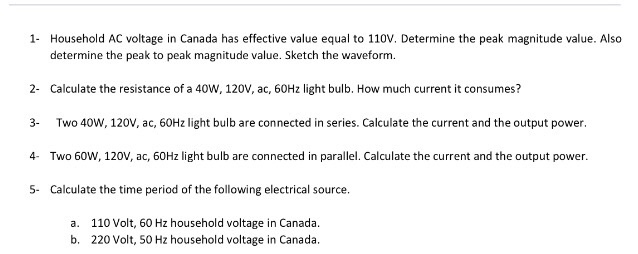 Solved: Household AC Voltage In Canada Has Effective Value ...