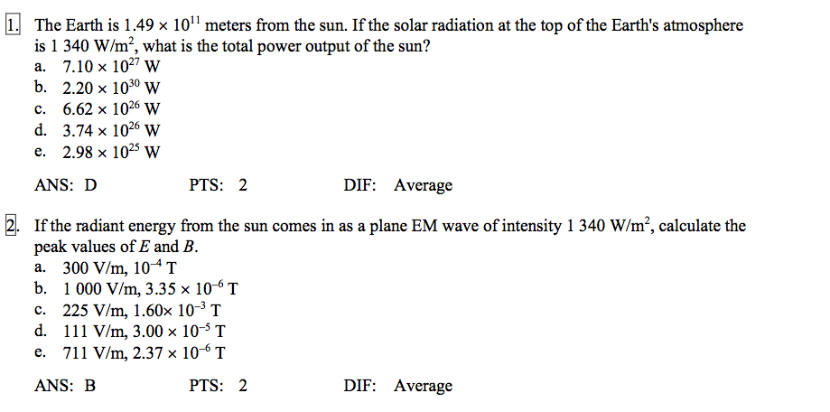 Solved 1e Earth Is 149 X 101 Meters From The Sun If