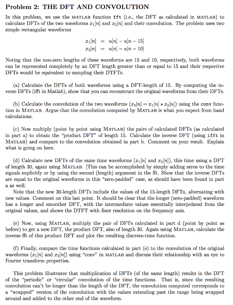 Solved: Problem 2: THE DFT AND CONVOLUTION In This Problem