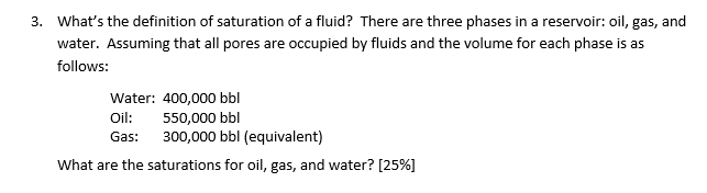 Solved What S The Definition Of Saturation Of A Fluid Th