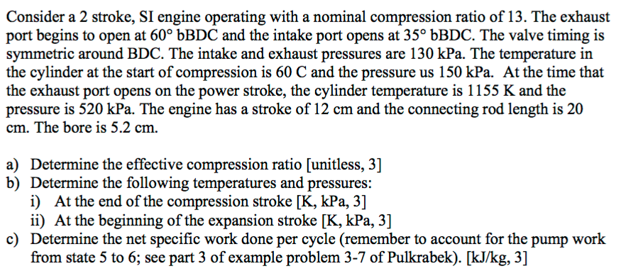 Consider A 2 Stroke SI Engine Operating With Nominal Compression Ratio Of 13
