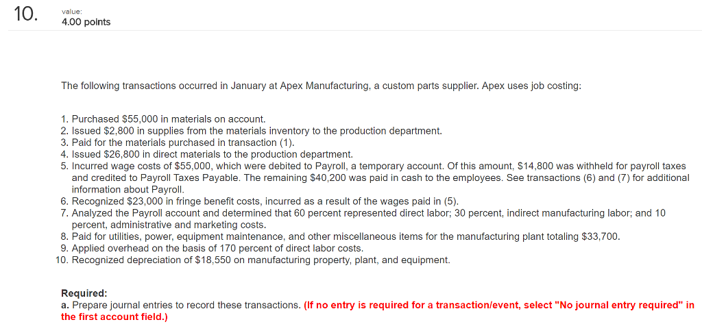 Accounting archive february 17 2018 chegg 1 answer 10 400 points value the following transactions occurred in january at apex manufacturing fandeluxe Gallery